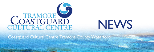 tramore Coastguard cultural Centre banner
